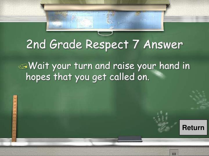 2nd Grade Respect 7 Answer
