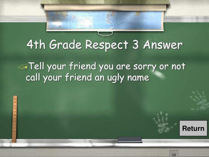 4th Grade Respect 3 Answer