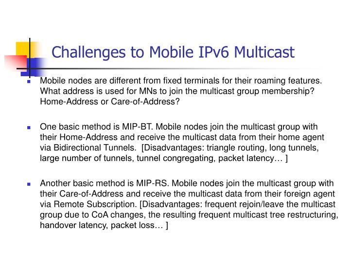 Challenges to Mobile IPv6 Multicast