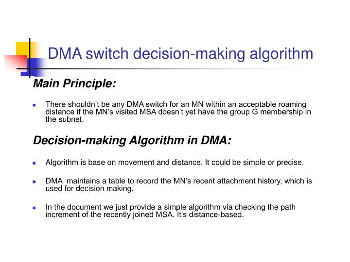 DMA switch decision-making algorithm