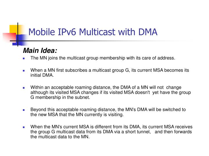 Mobile IPv6 Multicast with DMA