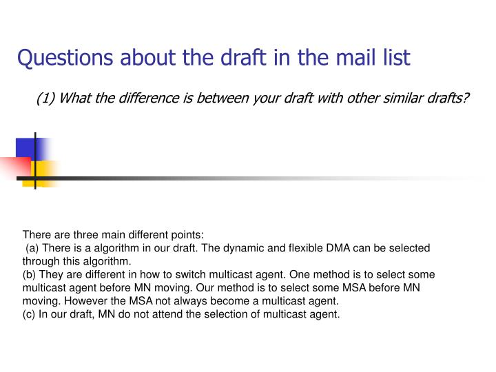 Questions about the draft in the mail list