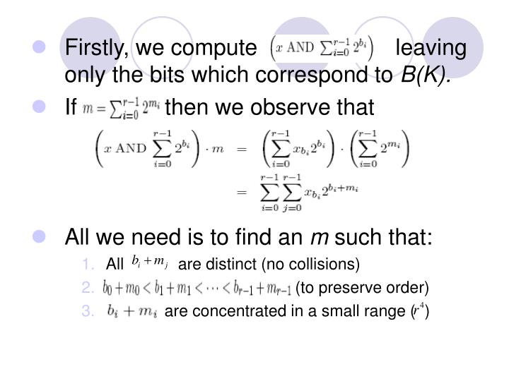 Firstly, we compute                      leaving only the bits which correspond to