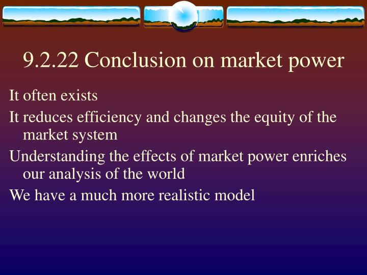 9.2.22 Conclusion on market power