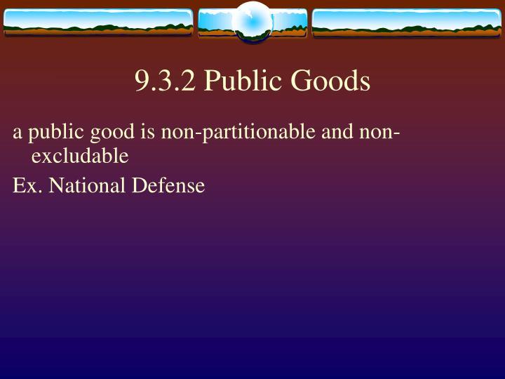 9.3.2 Public Goods