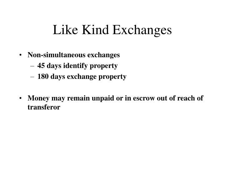 Like Kind Exchanges
