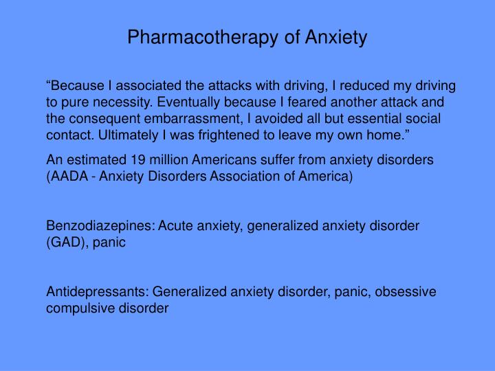 Pharmacotherapy of Anxiety