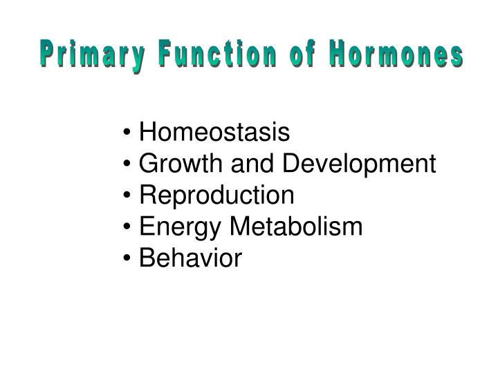 Primary Function of Hormones