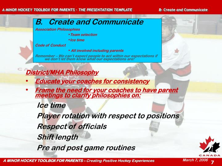 A MINOR HOCKEY TOOLBOX FOR PARENTS – THE PRESENTATION TEMPLATE  B- Create and Communicate