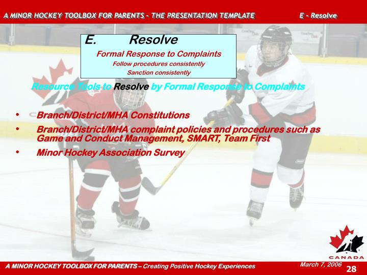 A MINOR HOCKEY TOOLBOX FOR PARENTS – THE PRESENTATION TEMPLATE  E - Resolve