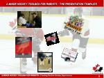 a minor hockey toolbox for parents the presentation template1