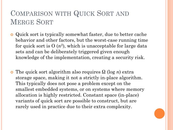Comparison with Quick Sort and Merge Sort