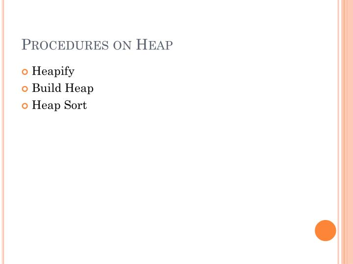 Procedures on Heap