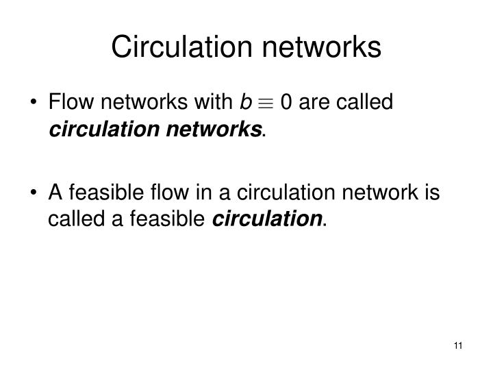 Circulation networks