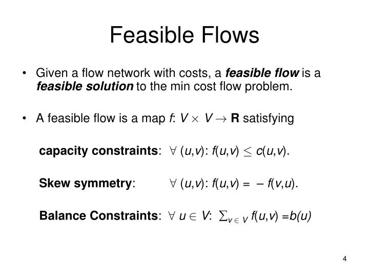 Feasible Flows
