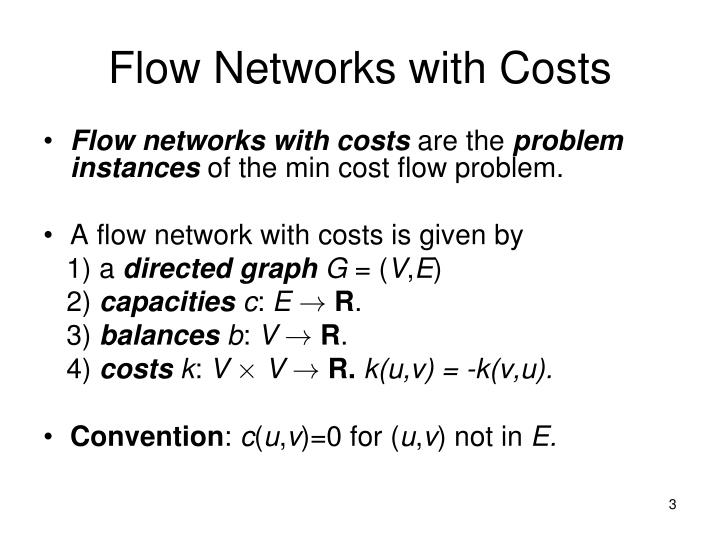 Flow Networks with Costs