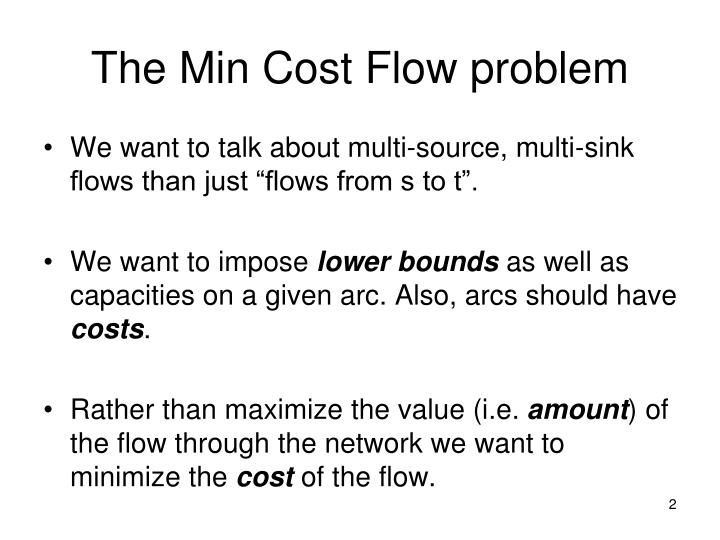 The Min Cost Flow problem
