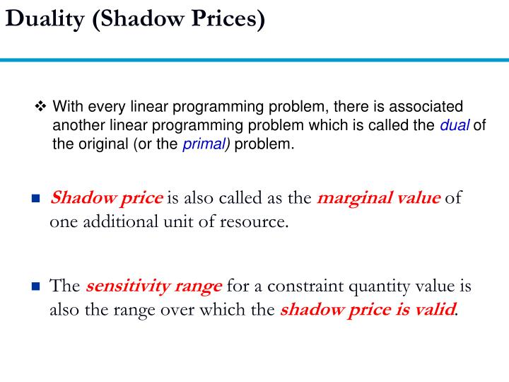 Duality (Shadow Prices)