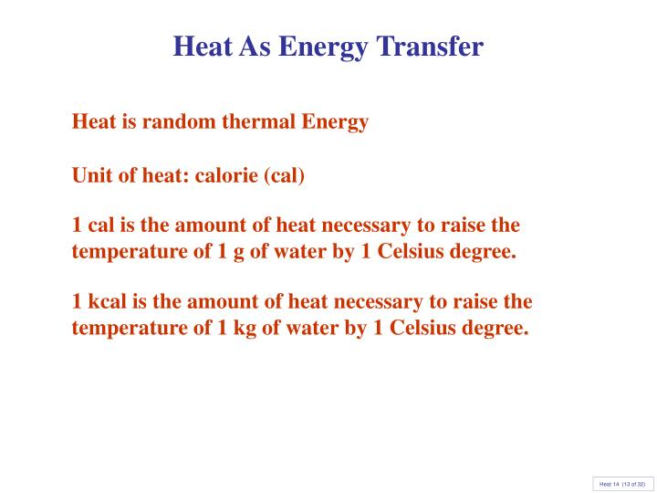 Heat As Energy Transfer