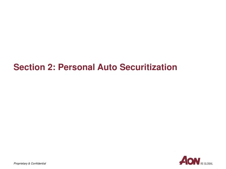 Section 2: Personal Auto Securitization