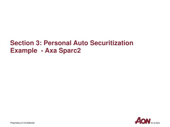 Section 3: Personal Auto Securitization Example  - Axa Sparc2