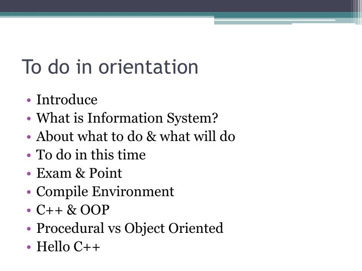 To do in orientation