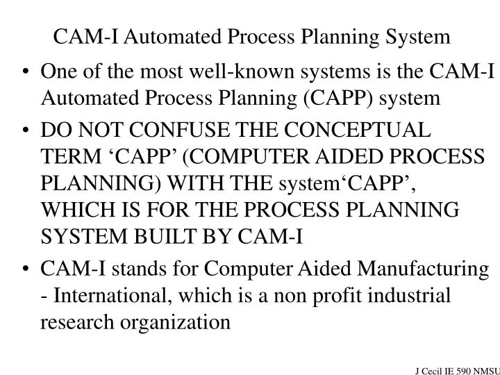 Cam i automated process planning system