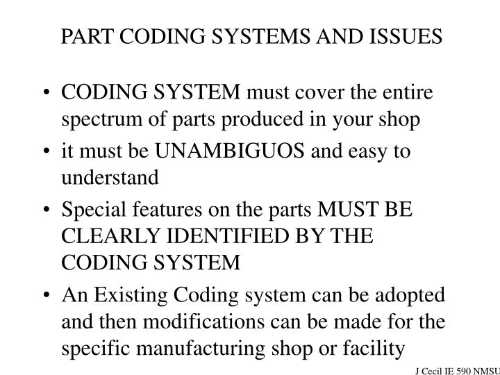 PART CODING SYSTEMS AND ISSUES