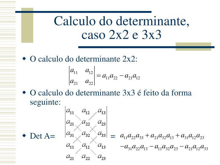 Calculo do determinante,