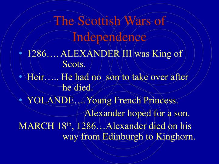 The scottish wars of independence1