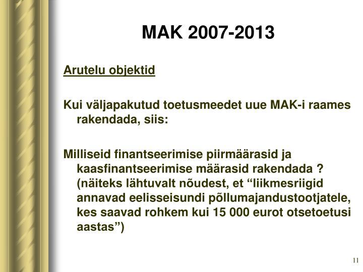 MAK 2007-2013