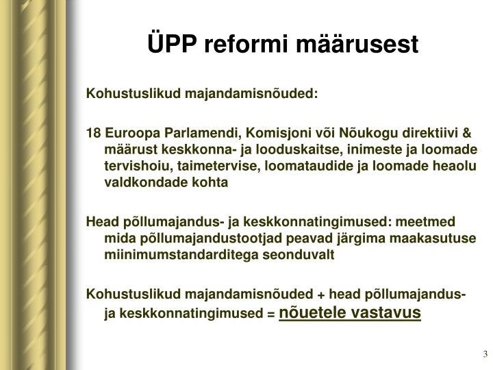 ÜPP reformi määrus