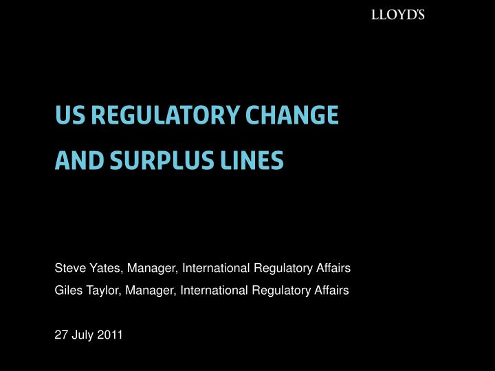 Us regulatory change and surplus lines