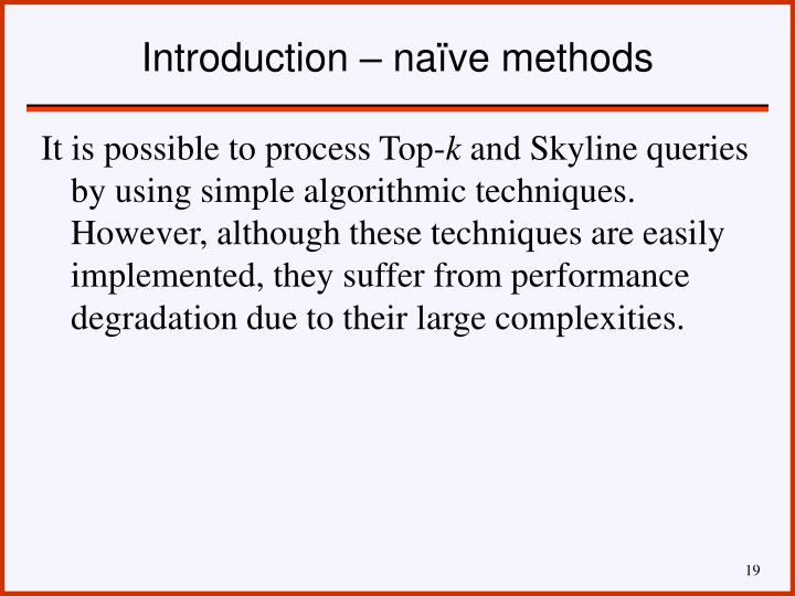 Introduction – naïve methods