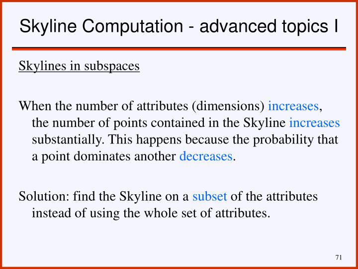 Skyline Computation - advanced topics I
