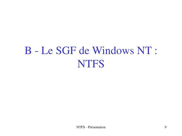 B - Le SGF de Windows NT : NTFS