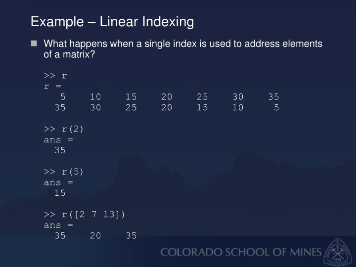 Example – Linear Indexing