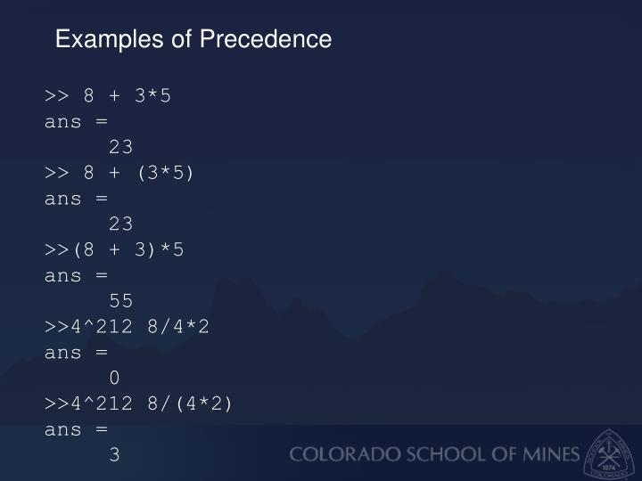 Examples of Precedence