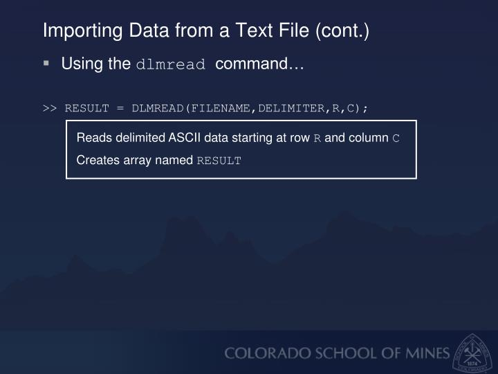 Importing Data from a Text File (cont.)