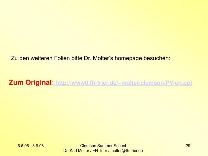 Zu den weiteren Folien bitte Dr. Molter's homepage besuchen: