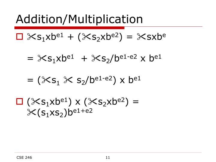 Addition/Multiplication