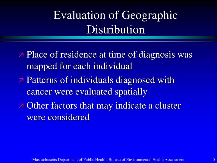 Evaluation of Geographic Distribution