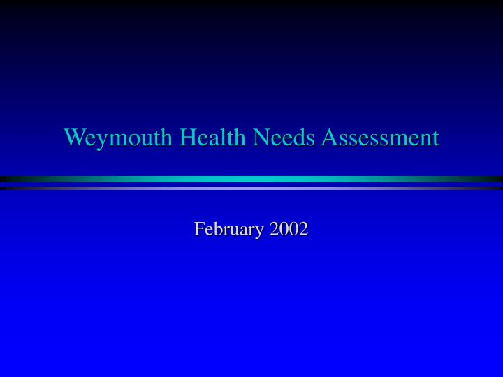 Weymouth Health Needs Assessment