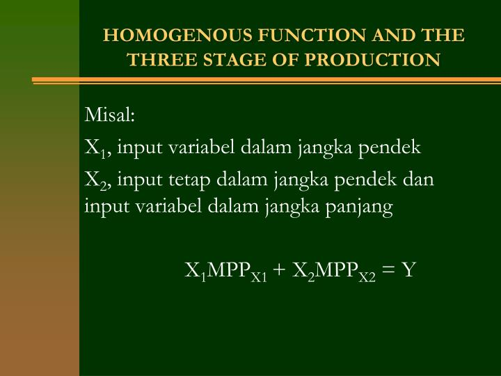HOMOGENOUS FUNCTION AND THE THREE STAGE OF PRODUCTION