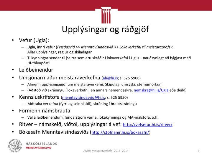 Upplýsingar og ráðgjöf