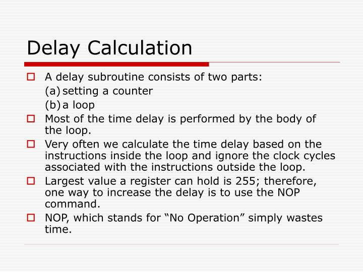 Delay Calculation