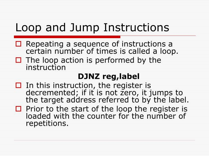 Loop and Jump Instructions