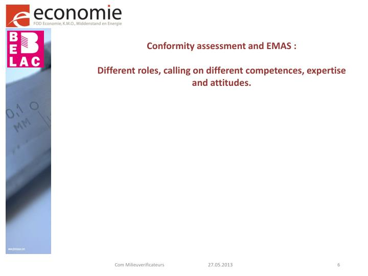 Conformity assessment and EMAS :