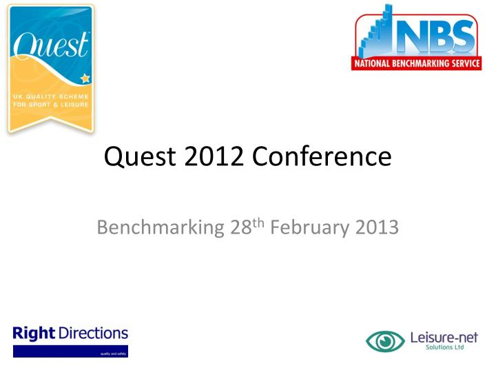 Quest 2012 Conference