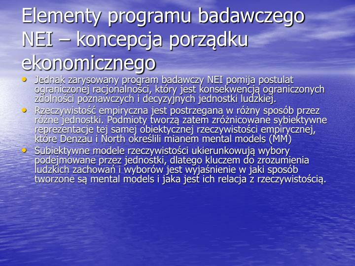 Elementy programu badawczego NEI – koncepcja porządku ekonomicznego